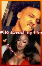 He Saved My Life(August Alsina) by MrsAlsina-Brown