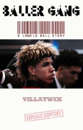 Baller Gang (A LaMelo Ball Story) by villatwix