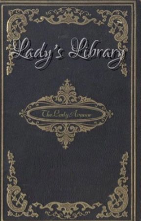 Lady's Library by TheLadyAvanne