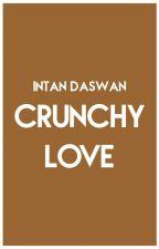 Crunchy Love by novela_bentang