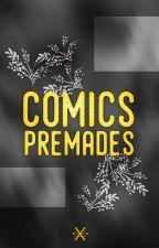 Comics Premades by -cevans