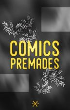 Comics Premades by -cevans