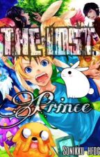 The Lost Prince (Adventure Time X Male Reader) [mostly Fin x Reader] by Wolfie-Luke