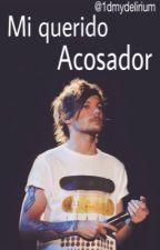 Mi querido Acosador. |One Shot | L.T by 1Dmydelirium