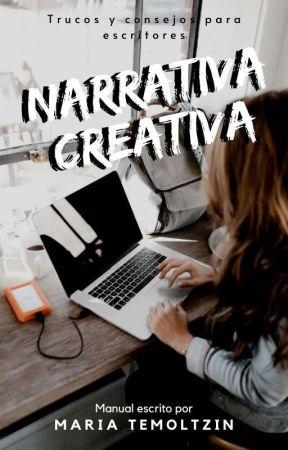 Narrativa Creativa by TemoltzinMaria