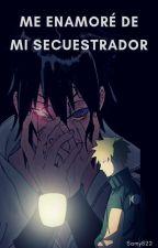 Me enamoré de mi secuestrador. by Samy822