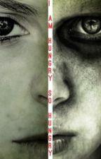 I am Hungry, So Hungry by CranelyCrazy