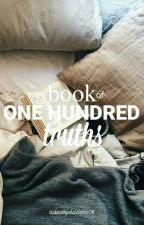 The Book of One Hundred Truths|| Sans x Reader by eridanamporascience8