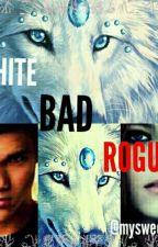 White Bad Rogue by mysweetself