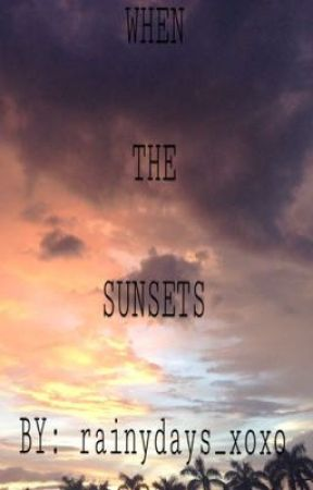 When The Sunsets (RICCI RIVERO FANFIC) by rainydays_xoxo