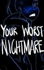 Your Worst Nightmare {Nightmare!Sans x Reader} by Janamillapls