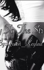 Key To The Streets by Qveen_Keylaa