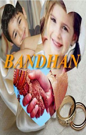 Bandhan by sandhirlove7827