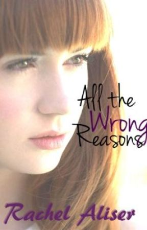 All the Wrong Reasons by alissende