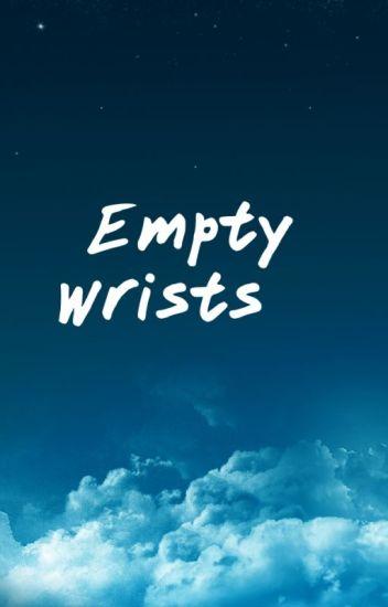 Empty Wrists