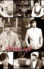 Dulce cafe... by Mimi-_-