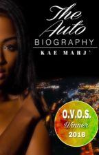 The Autobiography (Mature) by KaeMarjPublishing
