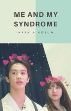 ♥Me and My syndrome♥ o( Markoeun )o  by Tiaraxxnisa