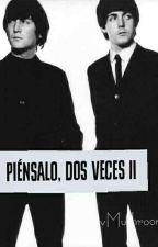 Piénsalo, Dos Veces (II) by vMushroom