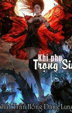 Khí phụ trọng sinh ở mạt thế - Nhất Trản Hồng Đăng Lung by TrangPhm917