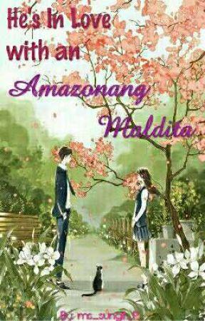 He's Inlove With An Amazonang Maldita by ms_sungit_P