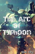 Titanfall 2- The Arc Of Typhoon by Nollu5184