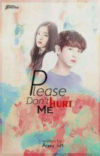 Please Dont' Hurt Me! (NC)  by Arxny_liin