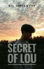 Secret Of Lou by jmclvyyy