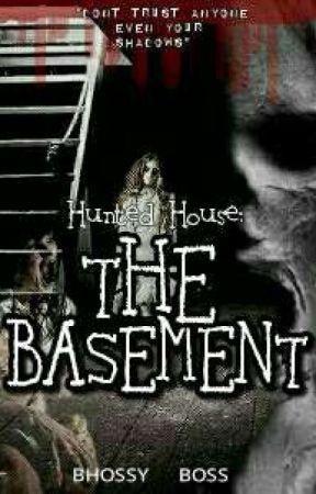 THE BASEMENT by Bhossy_Boss