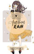 autumn rain by thirdofmarch
