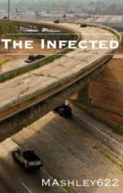 The Infected (Editing) by MAshley622