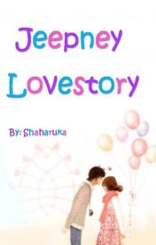 Jeepney Love Story (one-shot-story) by Shaharuka