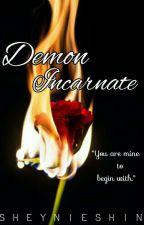 Demon Incarnate by SheynieShin