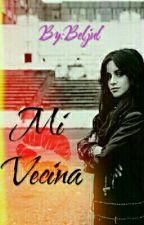 Mi Vecina( Camila Cabello y TU) by Beljul