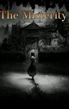 The Misterity by JosuaTobing
