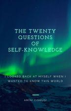 The twenty questions of self-knowledge by AminiCishugi