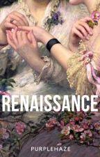 Renaissance by pace1999