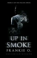 Up In Smoke by -listless