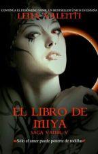 Il libro di Miya - Lena Valenti by want_to_dream