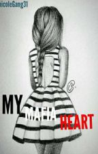 """My Mafia Heart""  =Short story= by nicole_almadin"