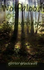 Wolfbloods of Stoneybridge Part 1 (Wolfblood Fanfiction) by glitteryblackwolf