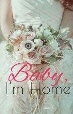 Baby, I'm home by LucyRei