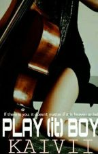 Play (it) Boy!! by kaivii88
