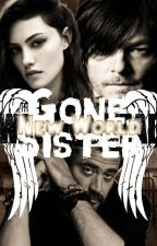 Gone Sister - New World by CharlyLangXO