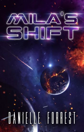 Mila's Shift (The Darkest Day Series - Book 1)