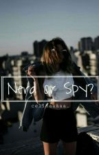 Nerd Or Spy?  •deel 1• ✔ by Celinaaaaa_