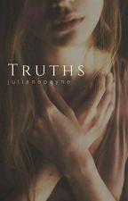 Truths by julianepayne