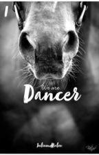 We are Dancer 1 by JuliundBalou