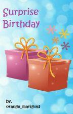 Surprise Birthday by orange_marigold