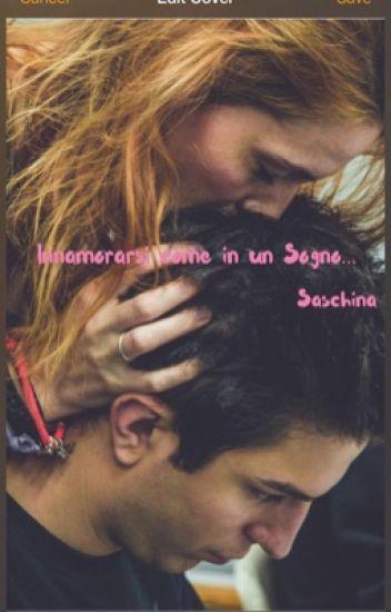 Innamorarsi come in un sogno... Saschina